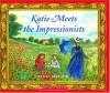 Katie Meets The Impressionists - James Mayhew