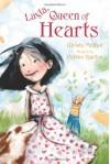 Layla, Queen of Hearts - Glenda Millard