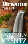 Dreams: Parts 1 & 2 - Jayne Ann Krentz