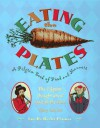 Eating The Plates: A Pilgrim Book Of Food And Manners - Lucille Recht Penner