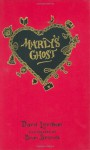 Marly's Ghost: A Remix of Charles Dickens's a Christmas Carol - David Levithan, Brian Selznick