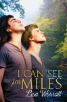 I Can See For Miles - Lisa Worrall