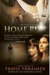 Home Run - Travis Thrasher