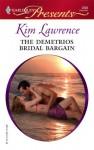 The Demetrios Bridal Bargain - Kim Lawrence