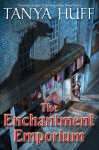The Enchantment Emporium - Tanya Huff