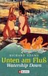 Unten am Fluss - Watership Down - Richard Adams