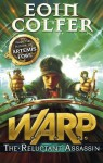 WARP: The Reluctant Assassin - Eoin Colfer