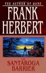 Santaroga Barrier (Library Edition) - Scott Brick, Frank Herbert