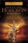 Der Sturm (Das Schwarze Auge - Das Jahr des Greifen, #1) - Wolfgang Hohlbein, Bernhard Hennen, Axel Ludwig, Sabine Brandauer
