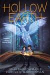 Hollow Earth - John Barrowman, Carole E. Barrowman