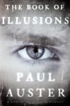 Le Livre Des Illusions: Roman - Paul Auster