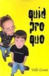 Quid Pro Quo - Vicki Grant