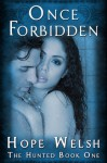 Once Forbidden - Hope Welsh