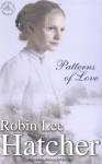 Patterns of Love - Robin Lee Hatcher