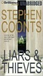 Liars & Thieves - Stephen Coonts, Guerin Barry