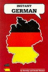 Instant German (Instant Language Guides Series) - Dorothy Thomas, David Thomas