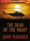 The Dead Of The Night (Tomorrow #2) - John Marsden