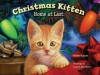 Christmas Kitten, Home at Last - Robin Pulver, Layne Johnson