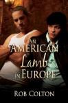 An American Lamb in Europe - Rob Colton