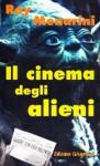 Il cinema degli alieni - Roy Menarini