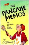The Pancake Memos: And Other Stories for Growing Christians - Ed Stewart