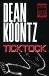 Ticktock - Dean Koontz