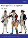 George Washington's Army - Peter Young