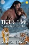 Tiger Time - Marissa Dobson
