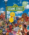 Sesame Street: A Celebration: 40 Years of Life on the Street [With DVD] - Louise Gikow