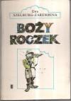 Boży Roczek - Ewa Szelburg-Zarembina