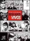 Buscados Vivos - Juan Sasturain