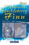 The Adventures of Huckleberry Finn (Graphic Classics) - Tom Ratliff, Mark Twain, Penko Gelev