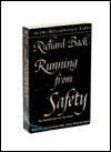Running from Safety and Other Adventures of the Spirit (Audio) - Richard Bach
