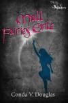 The Mall Fairies: Exile - Conda V. Douglas