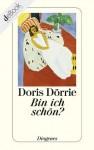 Bin ich schön? (Fiction, Poetry & Drama) - Doris Dörrie
