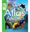 Atlas of Animals - Phil Whitfield, Animal Planet, Jinny Johnson
