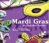 Mardi Gras: An Alphabet Parade - Colette LeBlanc Tatum