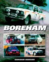 Boreham: The 40-Year Story of Ford's Motorsport Dream Factory - Graham Robson