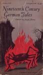 Nineteenth Century German Tales - Angel Flores