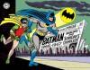 Batman: The Silver Age Newspaper Comics Volume 1 (1966-1967) - Whitney Ellsworth, Shelly Moldoff, Joe Giella, Carmine Infantino