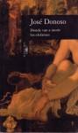 Donde van a morir los elefantes (paperback) - José Donoso