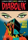 Diabolik anno XLII n. 6: La villa della morte - Tito Faraci, Patricia Martinelli, Stelvio Cipriani, Enzo Facciolo