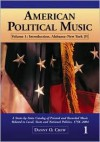 American Political Music: A State-by-State Catalog of Printed and Recorded Music Related to Local, State and National Politics, 1756-2004, Volume 1: Introduction, ... and Abbreviations; Introduction; entries - Danny O. Crew