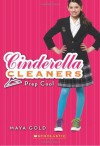 Cinderella Cleaners #2: Prep Cool - Maya Gold