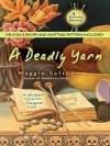 A Deadly Yarn (A Knitting Mystery, # 3) - Maggie Sefton