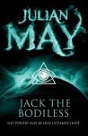 Jack the Bodiless: Galactic Milieu 1 (The Galactic Milieu Trilogy) - Julian May