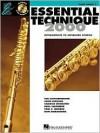 Essential Technique 2000, Flute: Intermediate to Advanced Studies [With CD (Audio)] - Tim Lautzenheiser, Hal Leonard Publishing Corporation