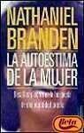 La Autoestima de la Mujer - Nathaniel Branden