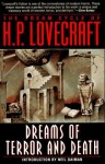 The Dream Cycle of H.P. Lovecraft: Dreams of Terror and Death - E. Hoffmann Price, Neil Gaiman, H.P. Lovecraft