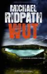 Wut - Michael Ridpath